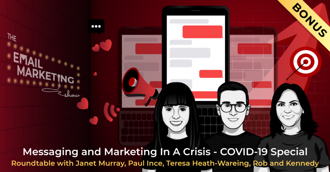 Marketing and Messaging In A Crisis Podcast with Janet Murray, Paul Ince and Teresa Heath-Wareing